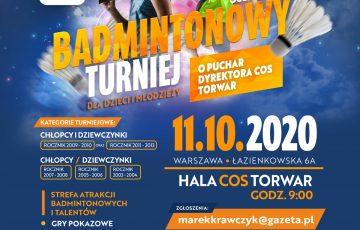Ogólnopolski Badmintonowy Turniej Dla Dzieci I Młodzieży O Puchar Dyrektora COS TORWAR